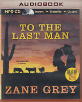 Zane Grey To The Last Man MP3 CD Audio Book Unabridged Western Cowboys FASTPOST