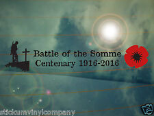 Battle of the Somme Centenary Memorial Car Decal/Sticker  *WW1*Poppy*100 Years*