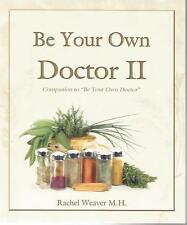 Be Your Own Doctor II by Rachel Weaver