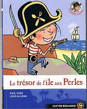 Plume le pirate Le trésor de l'île aux Perles * Castor poche Benjamin dès 6 ans