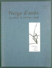 NEIGE D'AOUT, LYRISME ET EXTREME ORIENT - N°1- POESIE ART JAPONAIS…