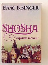 Romanzo - Shosha e quattro racconti di Isaac B. Singer