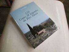 150 contes & legendes du pays varois ..J.DECHIFRE