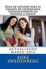 Guia de estudio para el examen de ciudadania estadounidense en Español y Inglés: