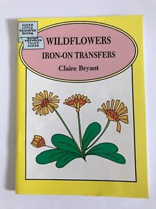 Book of iron-on transfers of Wildflowers for embroidery