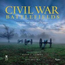 Civil War Battlefields: Walking the Trails of History, Gilbert, David T., Good B