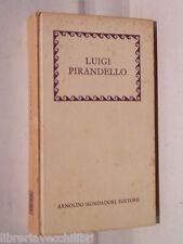 LUIGI PIRANDELLO Antonino Pagliaro Filippo Puglisi e Antonio Di Pietro Mondadori