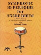 SYMPHONIC REPERTOIRE FOR SNARE DRUM - CIRONE, ANTHONY J. - NEW PAPERBACK BOOK