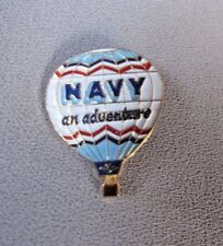 "NAVY ""AN ADVENTURE"" BALLOON MULTI COLORED ENAMEL STYLE COLLECTIBLE  LAPEL PIN"