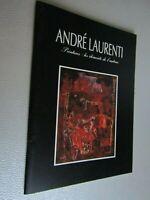 André Laurenti / Catalogue Peintures: Les éléments de l'autour 1991 / Ref H40