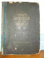 PHILIPS' GAZETTEER OF THE WORLD C1921 100,000 MAP REFERENCES LARGE RARE BOOK