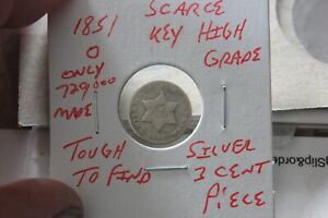 1851-O   ONLY 720,000 MINTED  HIGH GRADE  SILVER THREE CENT PIECE