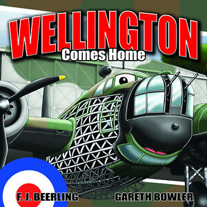 Wellington Comes Home – by F. J. Beerling (Paperback 2018)