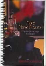 INDIANOLA IA 2001 SIMPSON COLLEGE COOK BOOK * MORE MAPLE FLAVORED * IOWA RECIPES