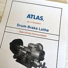 Bear Atlas 1410 Operating & Parts Manual Drum Brake Lathe FMC Drum Doctor Bean