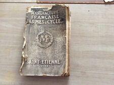 Catalogue Manufrance Manufacture Française d'Armes et Cycles 1904 ?,voir descrip