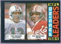 DAN MARINO / JOE MONTANA 1985 Topps LL Leaders #192 Dolphins / 49ers