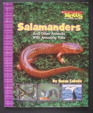 Salamanders and Other Animals With Amazing Tails Scholastic News: Nonfiction Re