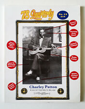 78 Quarterly Magazine, Issue 12 Charlie Patton