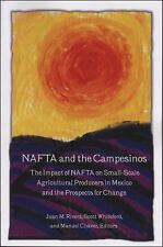 NAFTA and the Campesinos: The Impact of NAFTA on Small-Scale Agricultural