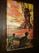 KING ET LES LOUPS-GAROUS - Captain W.-E. Johns 1948