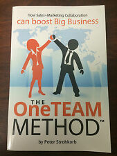 The Oneteam Method Peter Strohkorb How Sales Marketing Boost Business One Team