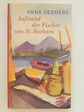 Anna Seghers Aufstand der Fischer von St Barbara Erzählung