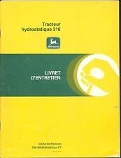 John Deere 316 Tracteur hydrostatique French  Manual Livret D'Entretien OMM82469