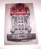 Musica Sacra - Girardi - Gli Organi della città di Verona 1^ ed. 1968 Autografo