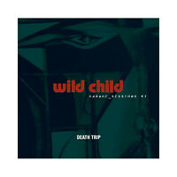 ♫ - WILD CHILD - DEATH TRIP - CD 8 TITRES - NEUF NEW NEU - ♫