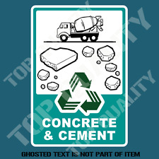 CONCRETE & CEMENT RECYCLE DECAL STICKER GARBAGE BIN OH&S SAFETY DECALS STICKERS