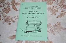 Illustrated Parts Manual for Service Servicing Singer 301 & 301A Sewing Machines