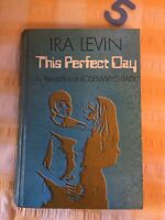 THIS PERFECT DAY - Ira Levin (1970 UK 1st Ed) dystopian novel sci-fi