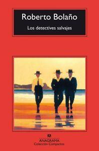 Libro, Los Detectives Salvaje De Roberto Bolaño. (Compactos Anagrama).