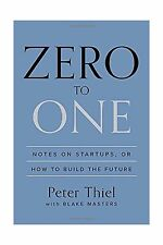 Zero to One: Notes on Startups or How to Build the Future Free Shipping