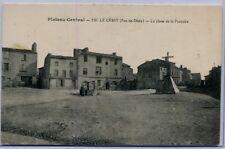 France Le Crest - La Place de la Fontaine old postcard