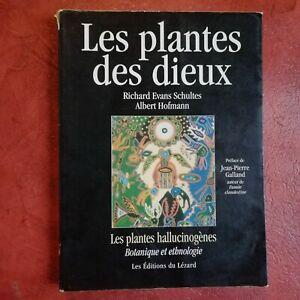 Les plantes des dieux - botanique hallucinogène Hofman Schultes édition rare 93