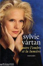 Entre l'ombre et la lumière / Sylvie VARTAN // Mémoires // Autobiographie