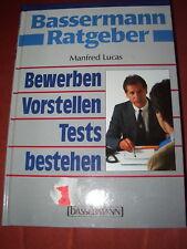 Bassermann Ratgeber: Bewerben - Vorstellen - Tests bestehen