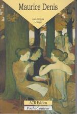 LEVEQUE Jean-Jacques / Maurice DENIS 1870 - 1943 Le peintre de l'âme ACR