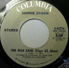 RONNIE DYSON 45 ONE MAN BAND MINT