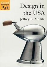 Design in the USA by Jeffrey L. Meikle (2005, Paperback)