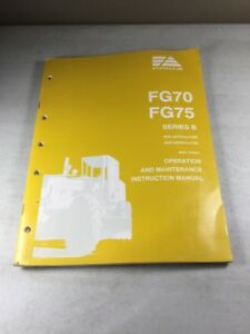 Fiat Allis FG70, FG75 Series B Motor Graders Operation And Maintenance Manual