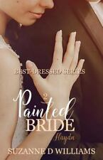 Best-Dressed: Painted Bride by Suzanne D. Williams (2014, Paperback)