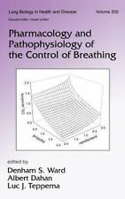 Pharmacology and Pathophysiology of the Control of Breathing (Lung-ExLibrary