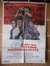A1446  POSTER EL AÑO QUE VIVIMOS PELIGROSAMENTE MEL GIBSON, SIGOURNEY WEAVER, LI
