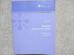 Prentice Hall America: History of Our Nation (paperback textbook)