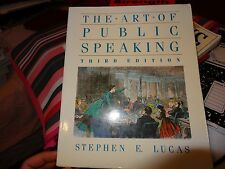 The art of public speaking 1989 by Lucas, Stephen 0394374215