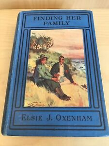 Elsie J Oxenham FINDING HER FAMILY hb 1916 first edition