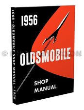 1956 Oldsmobile Shop Repair Manual 56 Olds 88 Super 88 and 98 Service Book